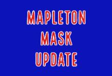 Mapleton Mask Update