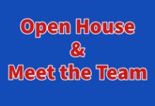 Open House & Meet the Team